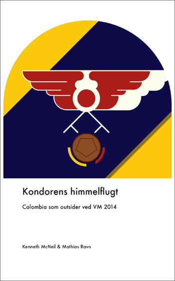 Kondorens himmeflugt: Colombia som outsider ved VM 2014